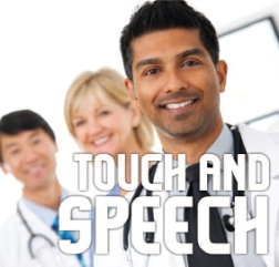 touch and speech